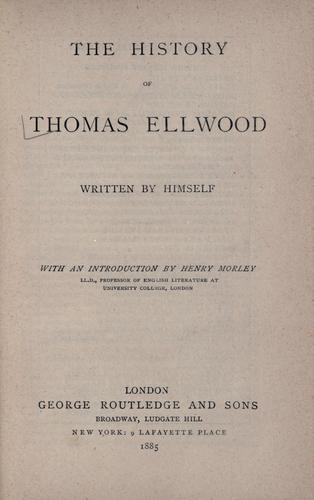 Download The history of Thomas Ellwood.