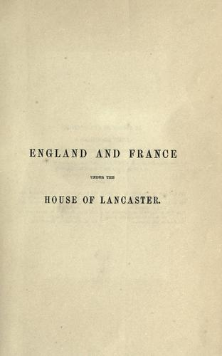 Download History of England and France under the House of lancaster.