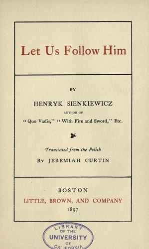 Let us follow Him by Henryk Sienkiewicz