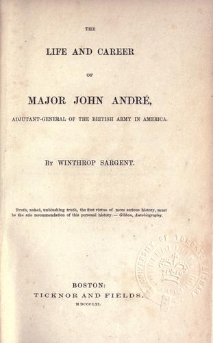 Download The life and career of Major John André, adjutant-general of the British army in America.