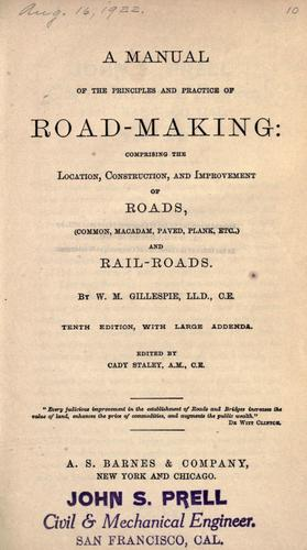 Download A manual of the principles and practice of road-making