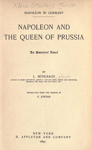 Download Napoleon and the Queen of Prussia