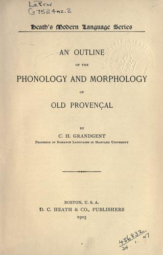 An outline of the phonology and morphology of old provençal.