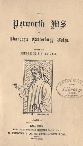 The Petworth ms. of Chaucer's Canterbury tales.