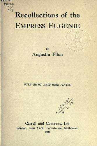 Download Recollections of the Empress Eugénie.