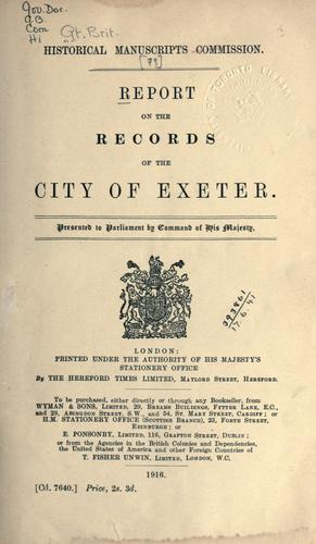 Report on the records of the City of Exeter.