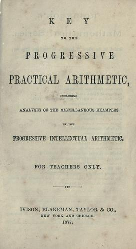 Download Key to the Progressive practical arithmetic