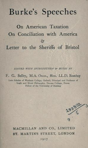 Speeches on American taxation, On conciliation with America, & Letter to the sheriffs of Bristol.