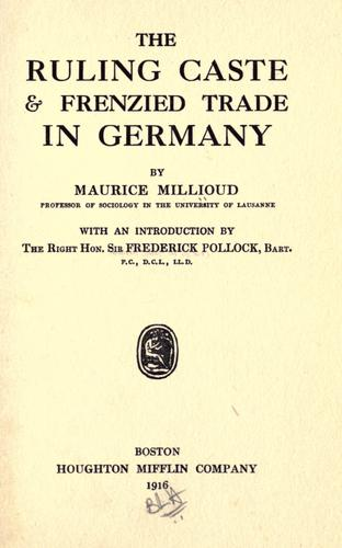 Download The ruling caste & frenzied trade in Germany.