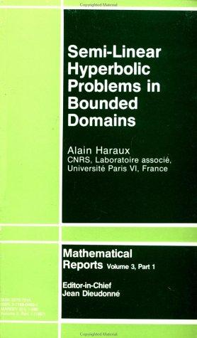 Download Semi-linear hyperbolic problems in bounded domains