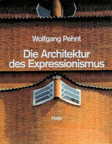 Download Die Architektur des Expressionismus