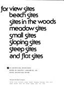 Great Houses for View Sites, Beach Sites, Sites in the Woods, Meadow Sites, Small Sites, Sloping Sites, Steep Sites, and Flat Sites