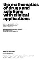 Download The mathematics of drugs and solutions with clinical applications