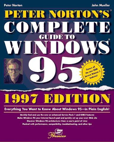 Peter Norton's complete guide to Windows 95