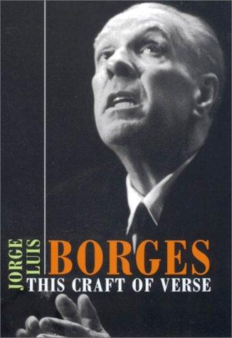 This Craft of Verse (4-CD Set), Borges, Jorge Luis; Mihailescu, Calin-Andrei (Editor)