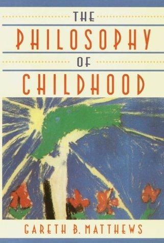 Download The philosophy of childhood