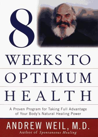 Download Eight weeks to optimum health