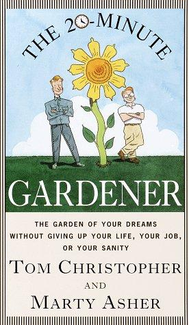 Download The 20-Minute Gardener