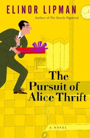 Download The pursuit of Alice Thrift