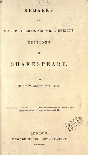 Download Remarks on Mr. J.P. Collier's and Mr. C. Knight's editions of Shakespeare.