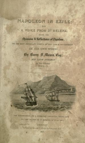 Napoleon in exile, or, A voice from St. Helena