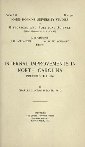 Internal improvements in North Carolina previous to 1860