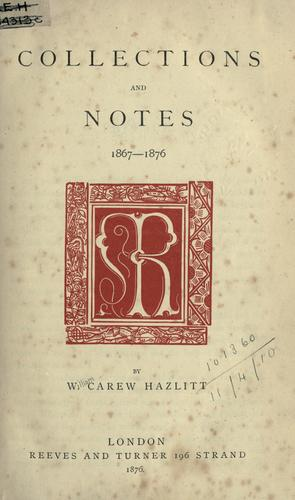 Collections and notes, 1867-1876.