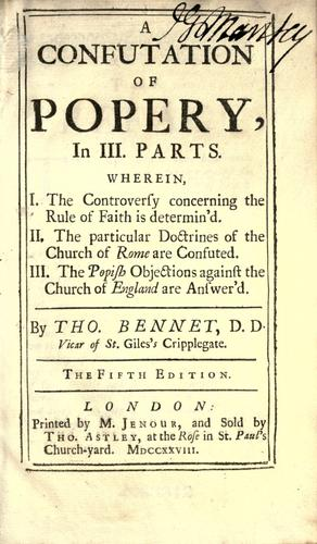 A confutation of popery, in III parts …