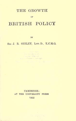 Download The growth of British policy