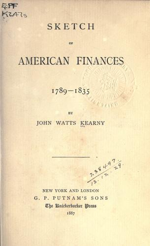 Sketch of American finances, 1789-1835.