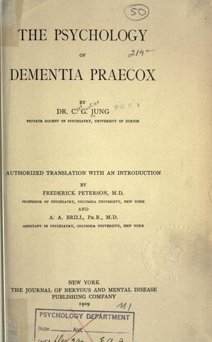 The psychology of dementia praecox.