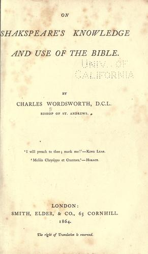 Download On Shakespeare's knowledge and use of the Bible.