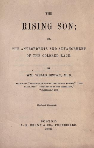Download The rising son, or, The antecedents and advancement of the colored race