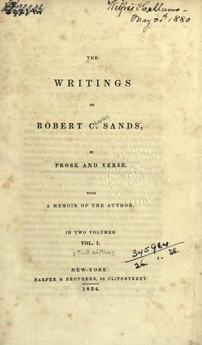 The writings of Robert C. Sands, in prose and verse.