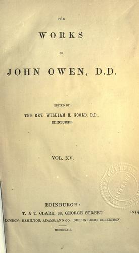 The works of John Owen, Vol XV
