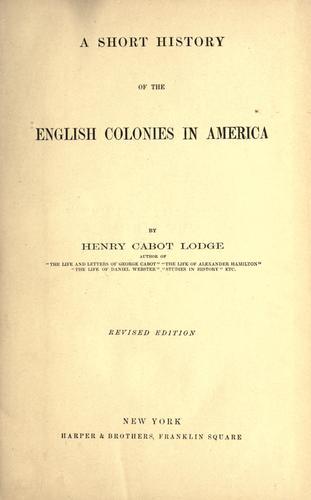 Download A short history of the English colonies in America.