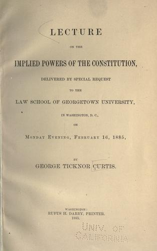 Lecture on the implied powers of the Constitution
