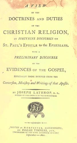 A view of the doctrines and duties of the Christian religion, in fortynine discourses on St. Paul's Epistle to the Ephesians.