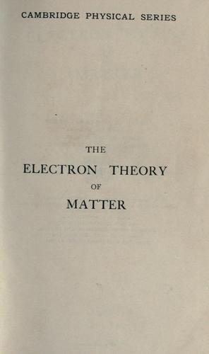 Download The electron theory of matter