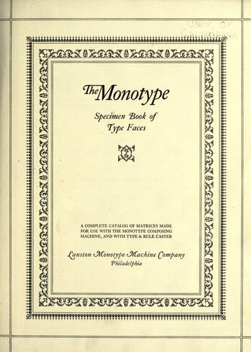 The monotype specimen book of type faces by Lanston Monotype Machine Company.
