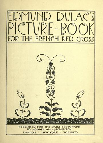 Download Edmund Dulac's picture-book for the French Red cross.