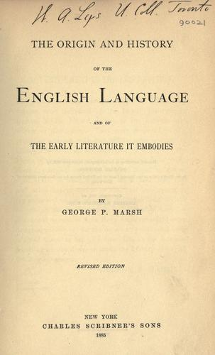 Download The origin and history of the english language and of the early literature it embodies