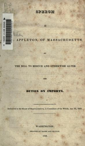 Download Speech of Mr. Appleton of Massachusetts on the bill to reduce and otherwise alter the duties on imports