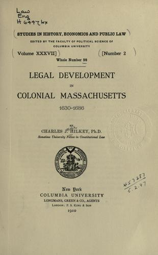 Download Legal development in colonial Massachusetts, 1630-1686
