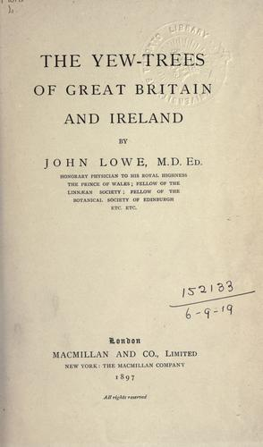 Download The yew-trees of Great Britain and Ireland.