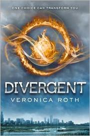 Book Cover: 'Divergent' by Roth, Veronica