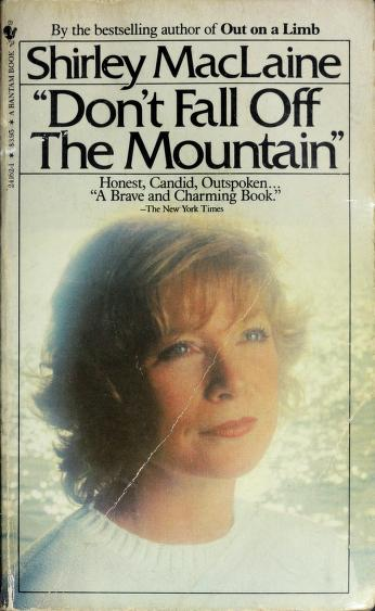 Cover of: Dont Fall Off the Mountain | Shirley Maclaine