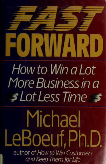 Cover of: Fast forward | Michael LeBoeuf