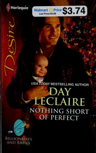 Cover of: Nothing short of perfect | Day Leclaire