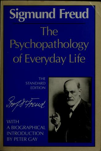 Cover of: The Psychopathology of everyday life by Sigmund Freud